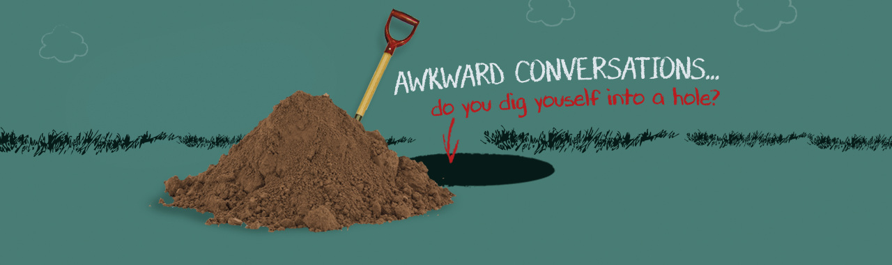 HANDLING AWKWARD CONVERSATIONS workshops